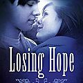 Hopeless tome 2 : losing hope de colleen hoover