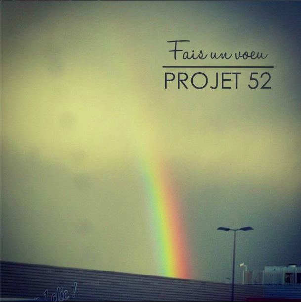 PROJET 52 - Semaine 14