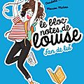 Le bloc-notes de louise: fan de lui, de charlotte marin & marion michau