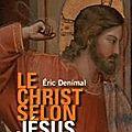 Le christ selon jesus