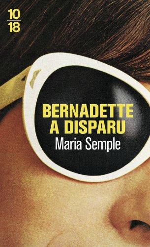 BERNADETTE A DISPARU - Maria SEMPLE / TEL AVIV SUSPECTS - Liad SHOHAM