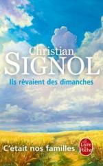 Ils rêvaient des dimanches_Christian Signol