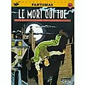 Le mort qui tue (srie Fantmas)