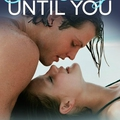 Five days until you ~~ monica murphy