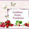conf fraises framboise