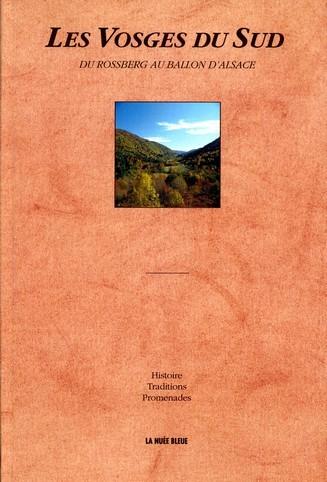 Les Vosges du Sud, du Rossberg au Ballon d'Alsace