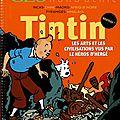 Tintin, les arts et les civilisations vus par les héros d'hergé