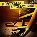 Mortelles attractions > yves-daniel crouzet