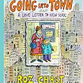 Going into town: a love letter to new york (roz chast)