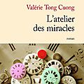 L'atelier des miracles – valérie tong cuong