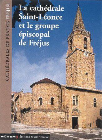 Groupe épiscopal Fréjus