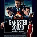 Gangster squad - quand les gangsters nous amusent ! [ critique ]