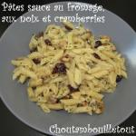 pates fromages noix cramberries