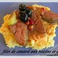 FILETS DE CANARD ROTIS AUX RAISINS D'HIVER ET OLIVES 