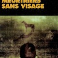 LIVRE : Meurtriers sans Visage (Mrdare utan ansikte) de Henning Mankell - 1991