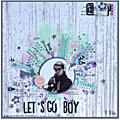 Let's go boy - inspiration affiche & tampons scraposphère