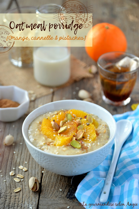 porridge avoine orange cannelle pistache vegan