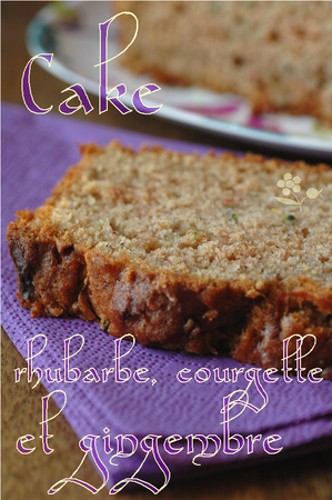 Cake_rhubarbe__courgette_et_gingembre_titre