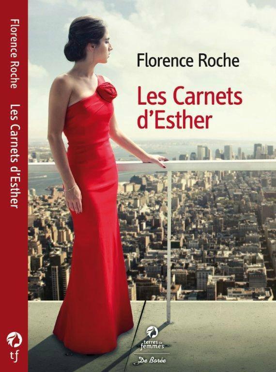 LES CARNETS D'ESTHER - FLORENCE ROCHE - DE BOREE - TERRES DE FEMMES