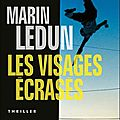 Les visages crass - Marin Ledun