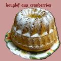 Kouglof aux cranberries