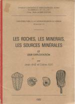 Les roches, les minerais, les sources minérales et leur exploit