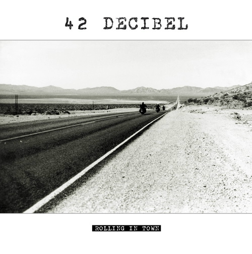 42Decibel_RollingInTown