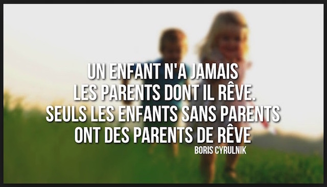 un_enfant_n_a_jamais_les_parents_dont_il_reve