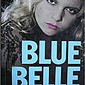 Vachss andrew / blue belle.