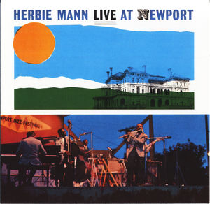 Herbie_Mann___1963___Live_At_Newport__Wounded_Bird_