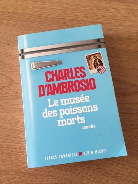 le musee des poissons morts charles d'ombrosio