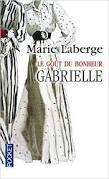 Laberge_Gout du bonheur_Gabrielle