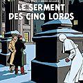 Le serment des cinq lords, bd par yves sente et andré juillard