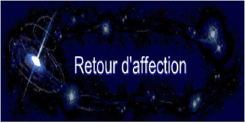 RETOUR D'AFFECTION, RETOUR D'AMOUR