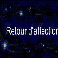 Retour d'affection, retour d'amour