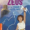 Zeus : à la conquête de l'olympe