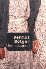 Dermot-Bolger-Une-seconde-vie