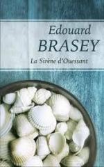 la sirène d'ouessant edouard Brasey edition France Loisirs