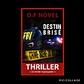 Destin brisé, d.f novel
