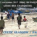 Celtic glasgow ~ paris sg