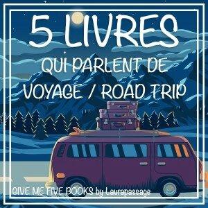 5-livres-qui-parlent-de-voyage-road-trip
