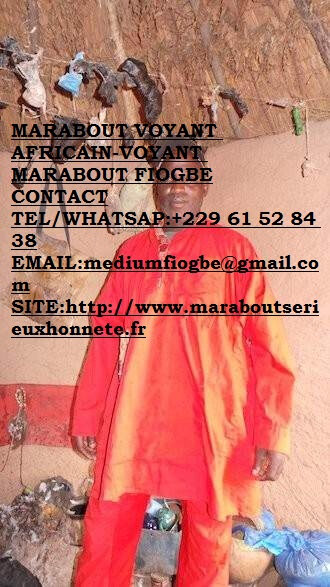 MARABOUT VOYANT AFRICAIN-VOYANT MARABOUT FIOGBE