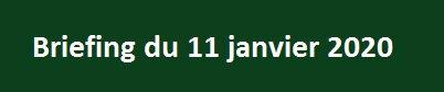 Pavé briefing du 11 janvier 2020