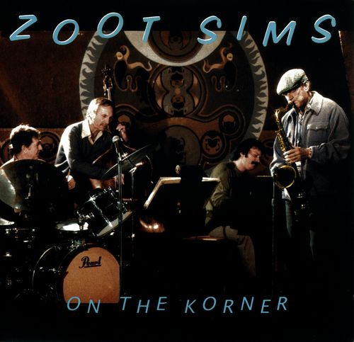 Zoot Sims - 1983 - On The Korner (Pablo)