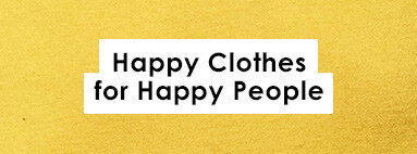 863ec8ec831641b9a5d77ee4a2a874079f146d62_happyclothes-for-happy-people
