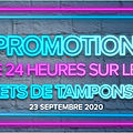 Sets de tampons - promotion exceptionnelle de -15%