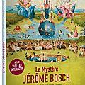 Concours le mystère jérôme bosch : 2 dvd à gagner d'un beau documentaire sur l'illustre peintre flamand du xvè siècle
