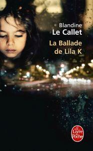 La ballade de Lila K Blandine Le Callet