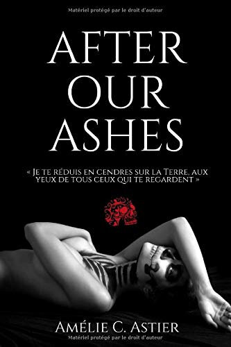 After our ashes de Amélie C. Astier