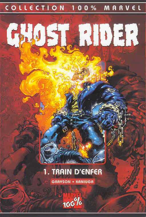 100% marvel ghost rider 01 train d'enfer